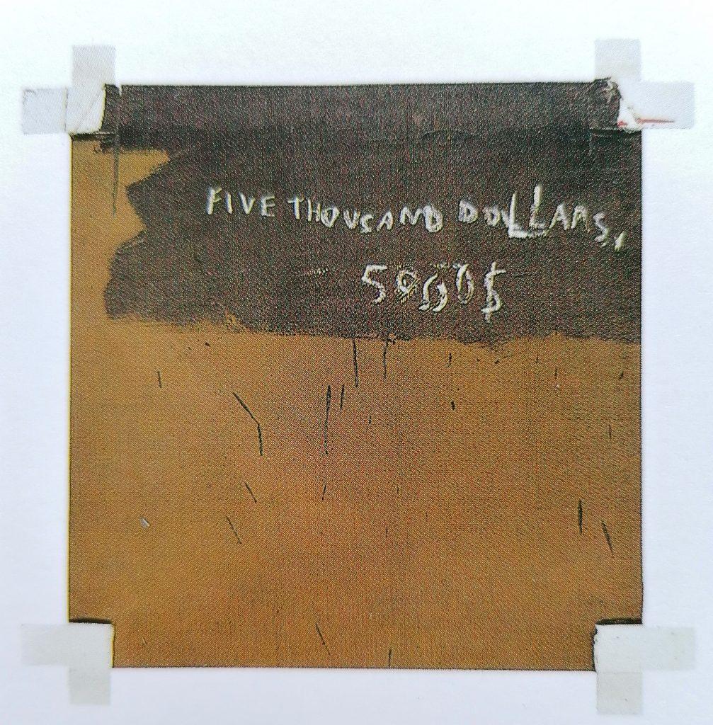 Basquiat, Five Thousand Dollars, 19